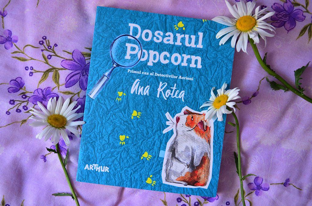recenzie carte dosarul popcorn detectivii aerieni ana rotea editura arthur