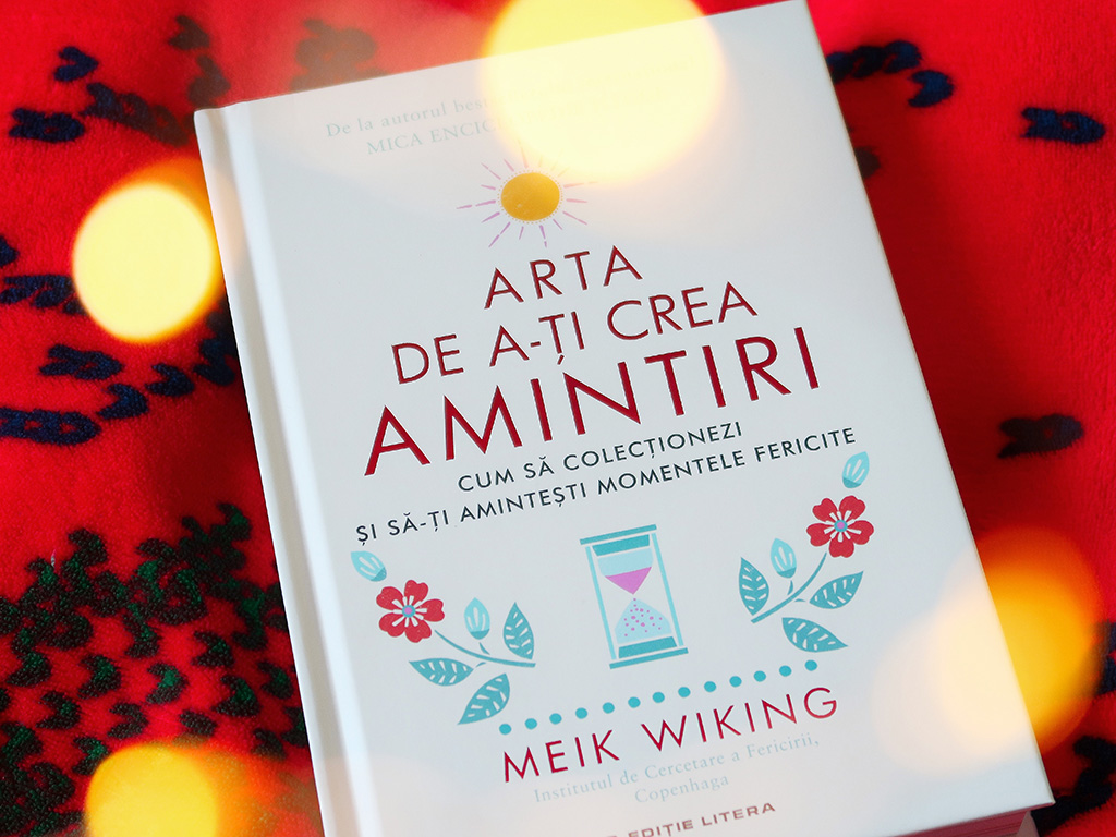 cartepedia carte editura litera arta de a-ti crea amintiri meik wiking